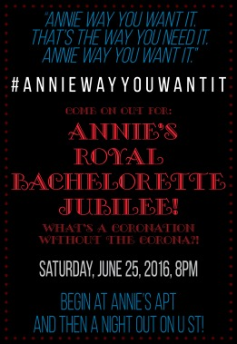 Annie Bachelorette Party invitation